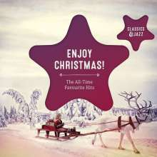Enjoy Christmas - The All Time Favourite Hits (Classic and Jazz), 2 CDs