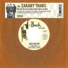 The Zakary Thaks: She's Got You/The Zakary Thaks Sings For Jax Bee, Single 7""