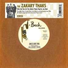 """The Zakary Thaks: She's Got You/The Zakary Thaks Sings For Jax Bee, Single 7"""""""