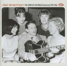 Del Shannon: The Complete UK Singles (And More) 1961 - 1966, 2 CDs