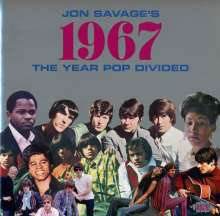Jon Savage's 1967: The Year Pop Divided, 2 CDs