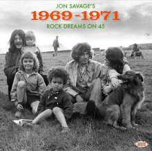 Jon Savage's 1969 - 1971: Rock Dreams On 45, 2 CDs