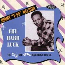 Jimmy Nelson (1919-2007): Cry Hard Luck, CD