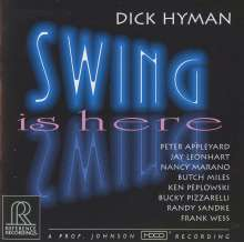 Dick Hyman (geb. 1927): Swing Is Here (HDCD), CD