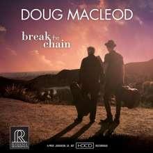 Doug MacLeod: Break The Chain (HDCD), CD