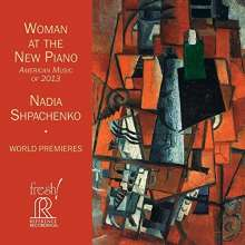 Nadia Shpachenko - Woman At The New Piano, CD