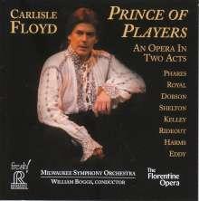 Carlisle Floyd (geb. 1926): Prince of Players, 2 CDs