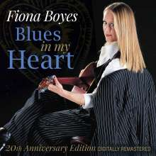 Fiona Boyes: Blues In My Heart (20th Anniversary Edition), CD