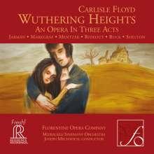 Carlisle Floyd (geb. 1926): Wuthering Heights, 2 Super Audio CDs