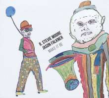 R. Stevie Moore & Jason Falkner: Make It Be, LP