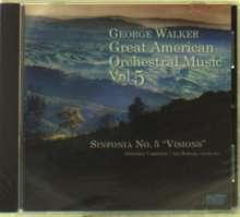 """George Walker (geb. 1922): Sinfonia Nr.5 """"Visions"""", CD"""