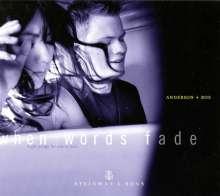 Anderson & Roe - When words fade, 1 CD und 1 DVD