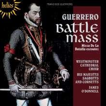Francisco Guerrero (1528-1599): Missa de la Batalla Escoutez, CD