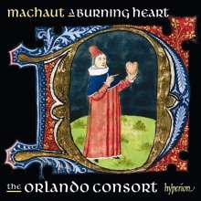 Guillaume de Machaut (1300-1377): Guillaume de Machaut Edition - A Burning Heart, CD