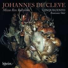 Johannes de Cleve (1528-1582): Missa Rex Babylonis, CD