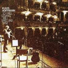 Klaus Hoffmann: Ich will Gesang, will Spiel und Tanz, CD