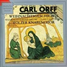 Carl Orff (1895-1982): Die Weihnachtsgeschichte, CD