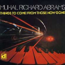 Muhal Richard Abrams (1930-2017): Things To Come From Those Now Gone, CD