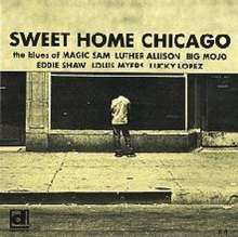 Various Artists: Sweet Home Chicago, CD