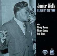 Junior Wells: Blues Hit Big Town, LP