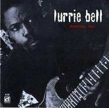 Lurrie Bell: Mercurial Son, CD