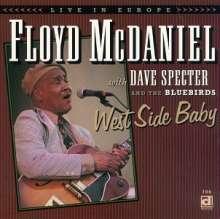 Floyd Mcdaniel: West Side Baby, CD