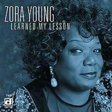 Zora Young: Learned My Lesson, CD