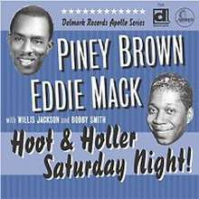Piney Brown & Eddie Ma: Hoot And Holler Saturda, CD