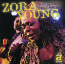 Zora Young: Tore Up From The Floor, CD
