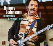 Jimmy Johnson (James Earl Thompson): Every Day Of Your Life, CD