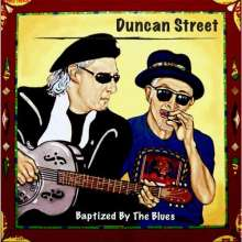 Duncan Street: Baptized By The Blues, CD
