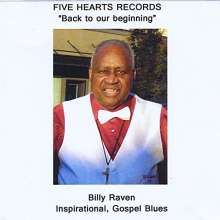 Billy Raven: Back To Our Beginning, CD