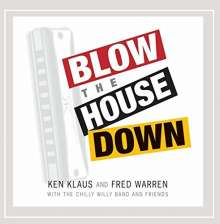 Ken Klaus: Blow The House Down, CD