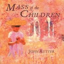 John Rutter (geb. 1945): Mass of the Children, CD
