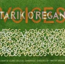 Tarik O'Regan (geb. 1978): Chorwerke, CD