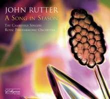 John Rutter (geb. 1945): A Song in Season, CD