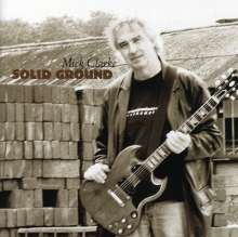 Mick Clarke: Solid Ground, CD