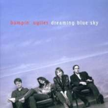 Bumpin' Uglies: Dreaming Blue Sky, CD