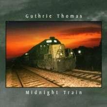 Guthrie Thomas: Midnight Train, CD