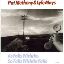 Pat Metheny (geb. 1954): As Falls Wichita, So Falls Wichita Falls, CD