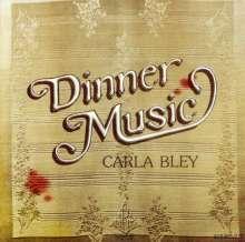 Carla Bley (geb. 1938): Dinner Music, CD