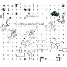 Thumbscrew: The Anthony Braxton Project, CD