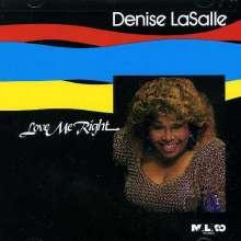 Denise LaSalle: Love Me Right, CD