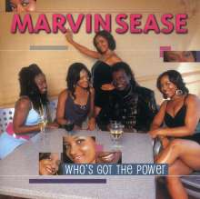 Marvin Sease: Who's Got The Power, CD