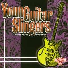 Young Guitar Slingers - Texas Blues Evolution, CD