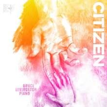 Bruce Levingston - Citizen, CD