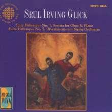 Srul Irving Glick (1934-2002): Divertimento für Streichorchester, CD