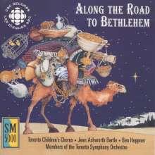 Toronto Children's Chorus - Along the Road to Bethlehem, CD