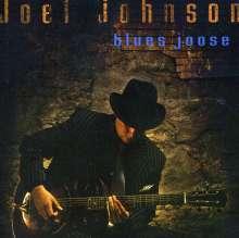 Joel Johnson: Blues Joose Vol. 1, CD