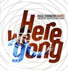 Pascal Schumacher (geb. 1979): Here We Gong, LP